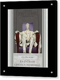 Ea-z-chair Lincoln Memorial Acrylic Print by Mike McGlothlen