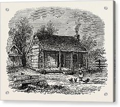 Early Home Of Abraham Lincoln Acrylic Print by American School