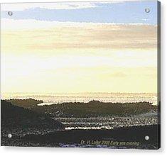 Early Sea Evening Acrylic Print by Dr Loifer Vladimir