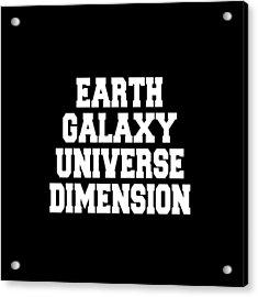 Earth Galaxy Universe Dimension Art Print Poster - 5th Dimension Acrylic Print