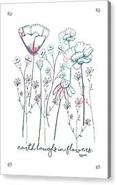 Acrylic Print featuring the digital art Earth Laughs In Flowers by Heather Applegate