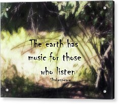 Acrylic Print featuring the photograph Earth Music Shakespeare Quote by Ann Powell