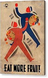 Eat More Fruit - Vintage Poster Vintagelized Acrylic Print