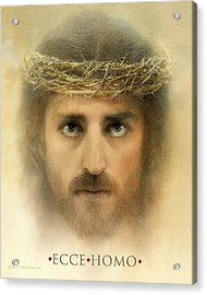 Ecce Homo With Quote Acrylic Print by Ray Downing