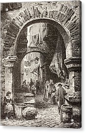 Entrance To The Ghetto In Rome In The Acrylic Print by Vintage Design Pics