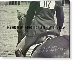 Equitation Quote Acrylic Print by JAMART Photography