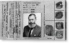 Ernest Hemingway Military Identification  Acrylic Print