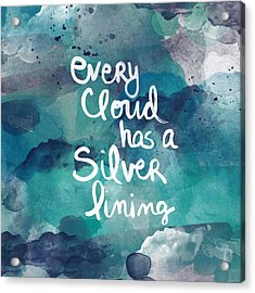 Every Cloud Acrylic Print by Linda Woods