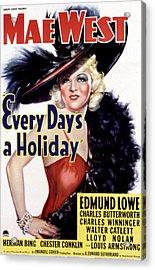 Every Days A Holiday, Mae West, 1937 Acrylic Print by Everett