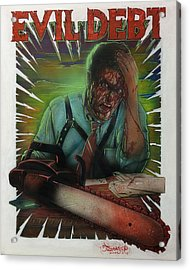 Evil Debt Acrylic Print