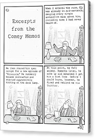 Excerpts From The Comey Memos Acrylic Print