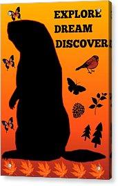 Explore, Dream, Discover, Acrylic Print