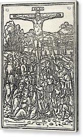 Facsimile Of The Crucifixion Used As Acrylic Print