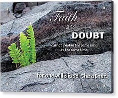 Faith And  Doubt Acrylic Print