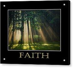 Faith Inspirational Motivational Poster Art Acrylic Print by Christina Rollo