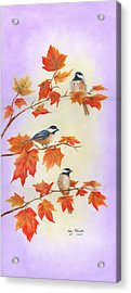 Acrylic Print featuring the painting Fall Chickadees by Judy Filarecki