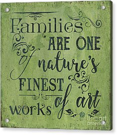 Families Are... Acrylic Print