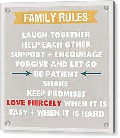 Family Rules Acrylic Print