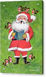 Father Christmas And Robin Chorus Acrylic Print by Stanley Cooke