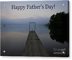 Acrylic Print featuring the photograph Father's Day Dock by Douglas Stucky