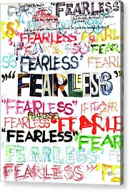 Acrylic Print featuring the mixed media Fearless by Carolyn Weltman