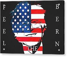 Feel The Bern Acrylic Print