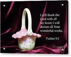 Acrylic Print featuring the photograph Fenton Art Glass Basket Psalms 9vs1 by Linda Phelps
