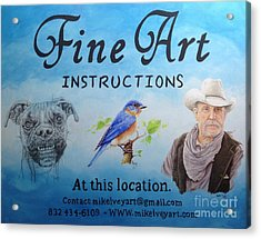 Acrylic Print featuring the painting Fine Art Instruction by Mike Ivey