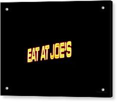 Floating Neon - Eat At Joes Acrylic Print by Deborah  Crew-Johnson