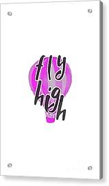 Fly High Acrylic Print by Judy Hall-Folde