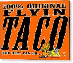 Flyin Taco 005 Acrylic Print