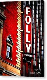 Folly Theater Acrylic Print