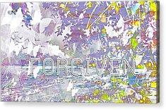Forgiven Acrylic Print