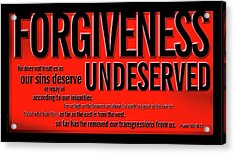 Acrylic Print featuring the digital art Forgiveness Undeserved by Shevon Johnson