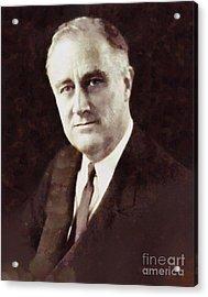 Franklin Delano Roosevelt, President United States By Sarah Kirk Acrylic Print by Sarah Kirk