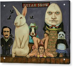 Acrylic Print featuring the painting Freak Show by Leah Saulnier The Painting Maniac