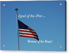 Free Because Of Brave Acrylic Print by Robyn Stacey