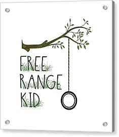 Free Range Kid Acrylic Print