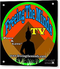Freeing The Minds Supporter Acrylic Print