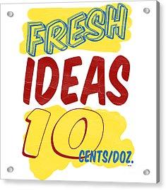 Fresh Ideas Acrylic Print by Edward Fielding