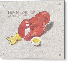 Fresh Lobster Sign Acrylic Print by Brad Burns
