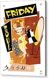 Friday Soul Acrylic Print by Daviz Industries