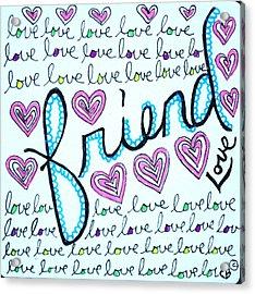 Friend Acrylic Print