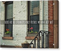 Friendly Hood Quote Acrylic Print by JAMART Photography