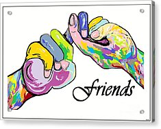 Friends . . . An American Sign Language Painting Acrylic Print