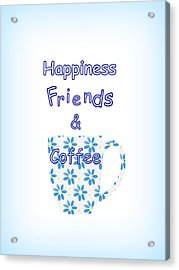 Friends And Coffee Acrylic Print by Kathleen Sartoris