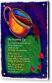 Friendship Cup Acrylic Print by Anne Nye
