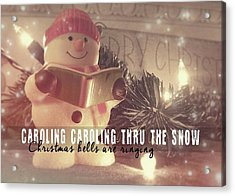 Frosty Caroler Acrylic Print by JAMART Photography