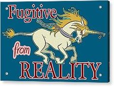 Fugitive Unicorn Acrylic Print