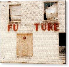 Future  Acrylic Print by Steven Digman